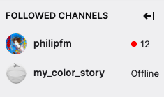 Screenshot from Twitch of my Followed Channels widget. philipfm is online, my_color_story is offline